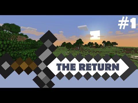 The Return (Minecraft Series) #1: A Fresh Start