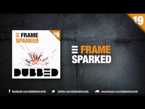 FRAME - Sparked (Original Mix)
