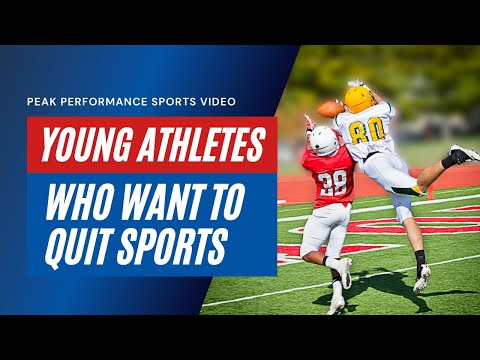 Parents: When Athletes Want to Quit Sports