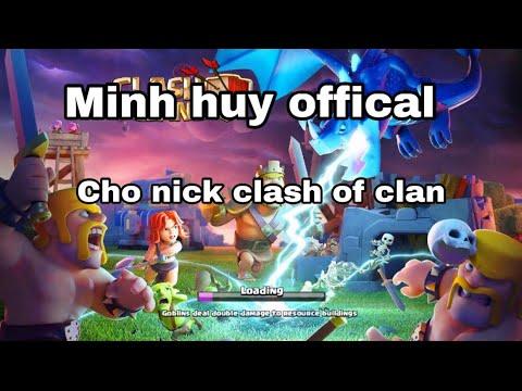 Cho nick clash of clan tâm huyết cho ae
