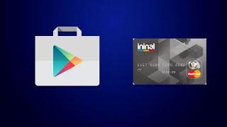 İninal Kart Play Store'a Bağlama / Satın Alma İşlemleri
