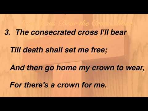 Must Jesus Bear the Cross Alone (Baptist Hymnal #475)