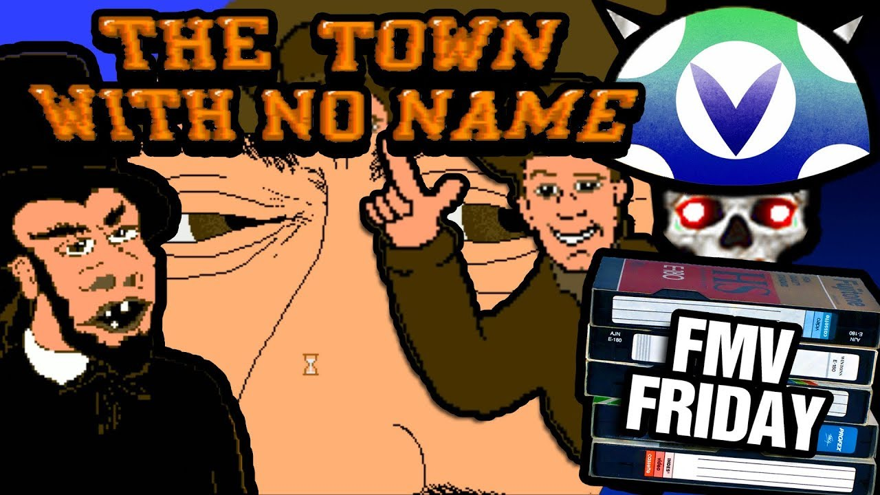 [Vinesauce] Joel - FMV Friday: Town With No Name