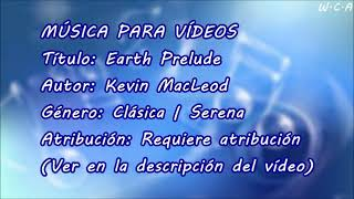 Earth Prelude - Kevin MacLeod