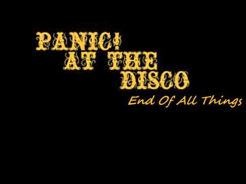 End of all things Panic at the disco