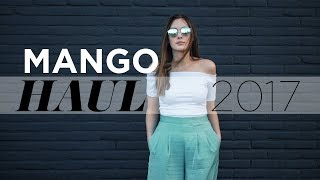 Mango haul unboxing + try-on lookbook | Spring/Summer 2017