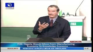 21st Century Africa Will Drive World Economy- Vincente Fox Pt.8