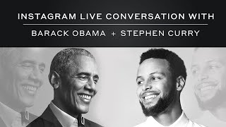 Stephen Curry and Barack Obama Take To Instagram Live to Discuss A Promised Land