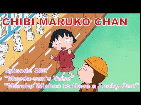 "Chibi Maruko Chan Eng Dub #800 ""Maeda-san's Vase"" / ""Maruko Wishes To Have A Lucky One"""