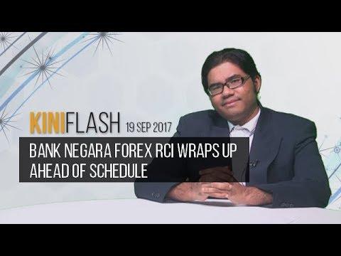 KiniFlash - 19 Sep: Bank Negara Forex RCI wraps up ahead of schedule