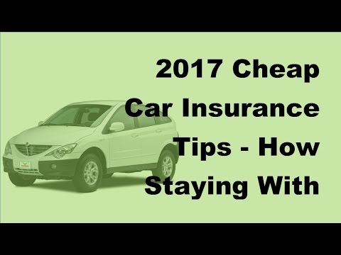 2017-cheap-car-insurance-tips-|-how-staying-with-one-insurance-company-can-save-money
