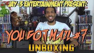 Jay-3 Entertainment Present: YOU GOT MAIL #7 Unboxing