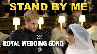 Baixar Prince Harry and Meghan Markle Wedding Song - Stand by Me LYRICS Karaoke