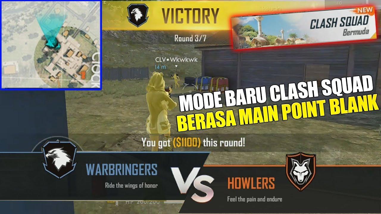 Mode Baru Clash Squad Seru Banget Auto Rusuh Berasa Main Pb Dan Cs Garena Free Fire Youtube
