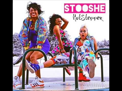 Stooshe  Hotstepper Dirty Version