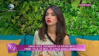 Teo Show (02.11.2017) - Larisa Udila, dezamagita ca nu a primit titlul de Miss! Partea I