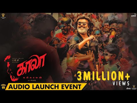 Kaala - Audio Launch Event | Rajinikanth | Pa Ranjith | Dhanush | Santhosh Narayanan