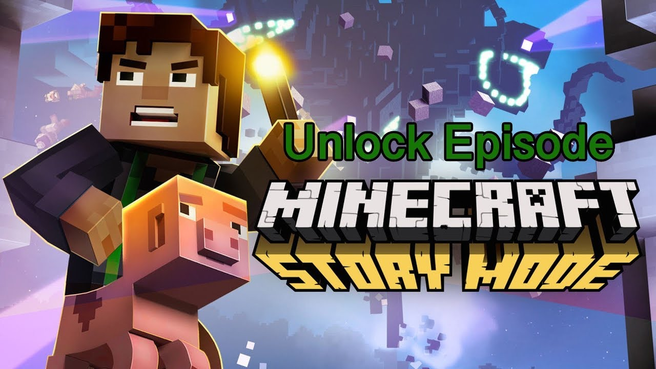 Download Minecraft Story Mode Hack To Unlock All Episodes