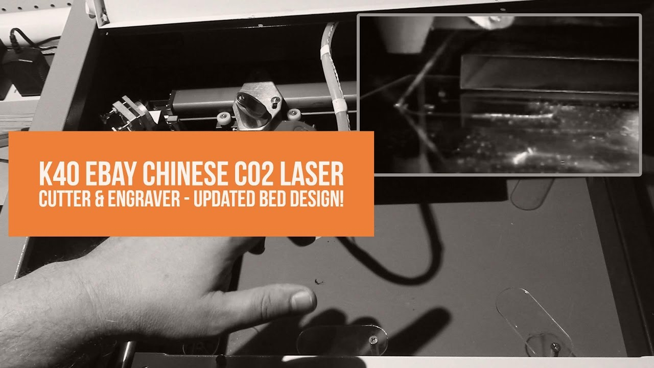 K40 eBay Chinese CO2 Laser Cutter & Engraver – Updated Bed Design