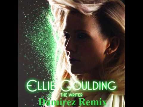 Ellie Goulding  The Writer Damirez Remix