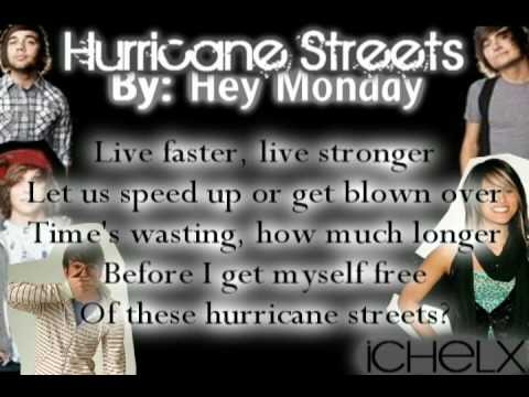 #4: Hey Monday - Hurricane Streets + Lyrics