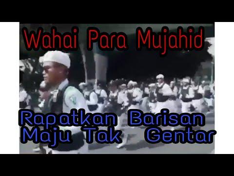 LAGU WAHAI MUJAHID