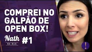 TV, notebook e até telefone no GALPÃO de OPEN BOX! Como COMPRAR E ECONOMIZAR #NathNaRua 1