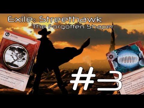 Exile Streethawk: The Forgotten Shaper #3