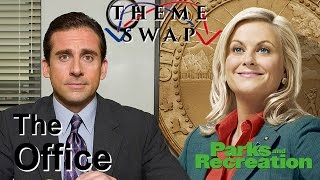 THEME SWAP: The Office (NBC)/Parks and Recreation