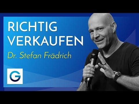 Richtig Verkaufen – Was Will Mein Kunde Wirklich? // Dr. Stefan Frädrich