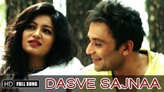 Dasve Sajnaa - Official Full Song - By Shael