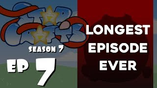 StarCrafts S7 Ep7 will be HOW LONG?!?!