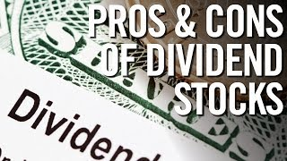 DIVIDEND STOCK INVESTING 📈 Pro's and Con's of Dividend Stocks
