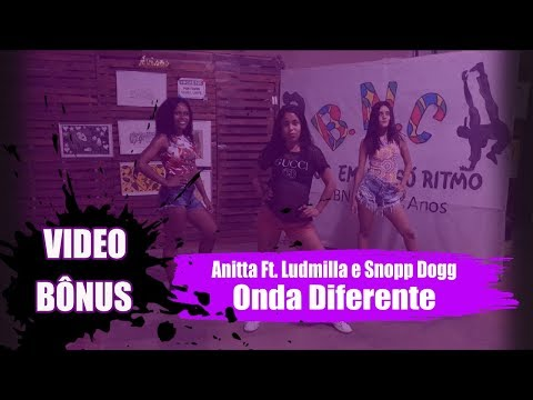 Onda Diferente - Anitta ft Ludmilla & Snoop Dogg -BalletNossaCor -  Bônus