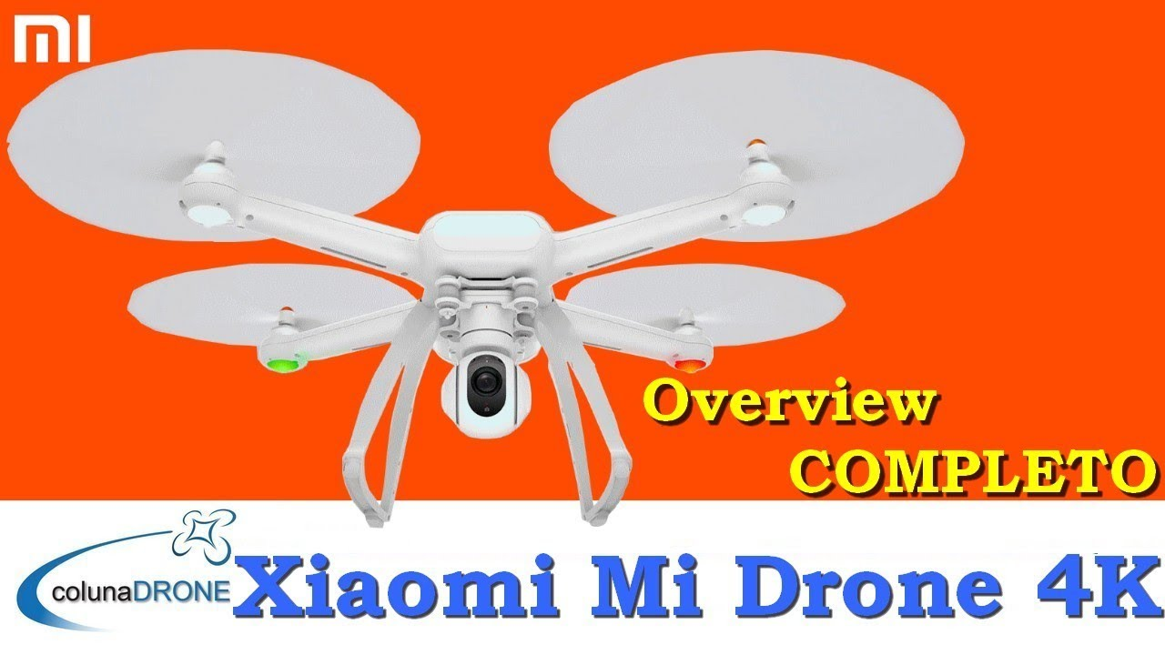 Xiaomi Mi Drone 4K - Overview COMPLETO | colunaDRONE