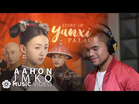 """Story of Yanxi Palace"" Aahon - JMKO (Music Video)"