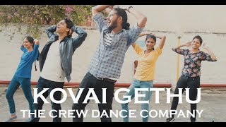 Kovai Gethu Anthem | The Crew Dance Company Choreography | Hiphop Tamizha