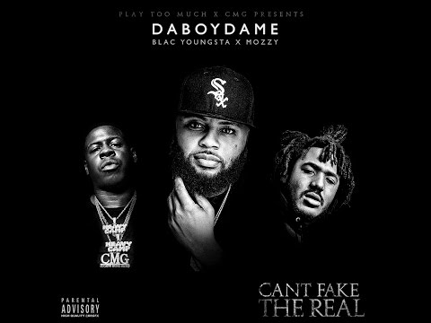 DaBoyDame, Blac Youngsta & Mozzy - Get Whacked [Can't Fake The Real]