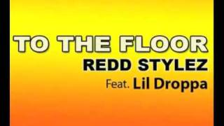 Redd Stylez Take It To The Floor MP3