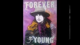 FOREVER YOUNG BOB DYLAN SONG