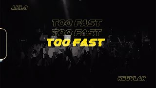 AKLO / Too Fast
