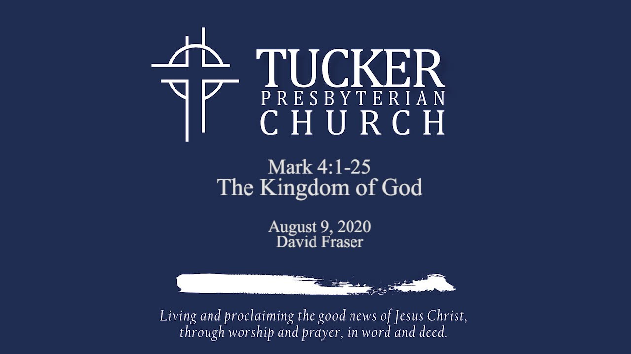 The Kingdom of God (Mark 4:1-25)