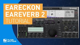 How to Create 3D Space in Film with Reverb | EAReverb 2 by eaReckon