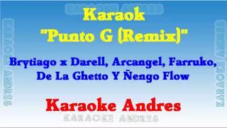 Karaoke Punto G Remix Brytiago x Darell, Arcangel, Farruko, De La Ghetto Y engo Flow.mp3