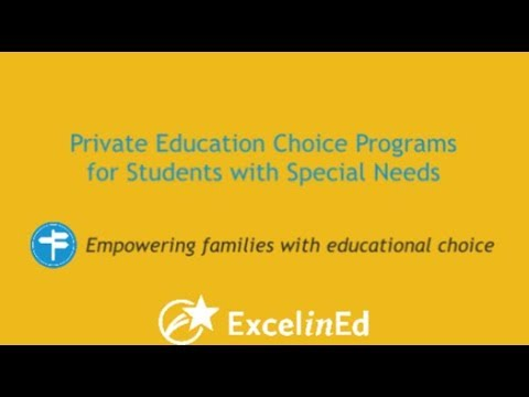 Private Education Choice Programs for Students with Special Needs