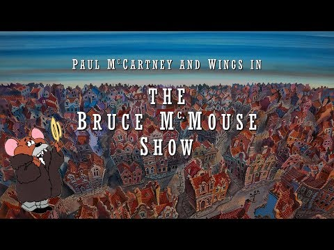 Bo and Jim - Paul McCartney Movie; the Bruce McMouse Show (coming to Dallas)