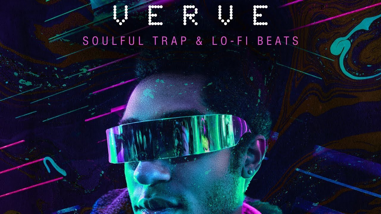 Verve: Soulful Trap & Lofi Beats