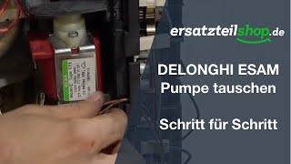 DELONGHI ESAM Pumpe tauschen - ausbauen einbauen Schritt für Schritt Reparaturanleitung