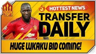 Huge Lukaku for Perisic Bid! Man Utd Transfer News