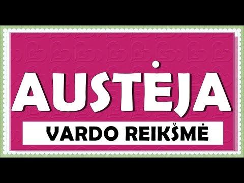 VARDAS AUSTĖJA - REIKŠMĖ, KILMĖ, HOROSKOPAS
